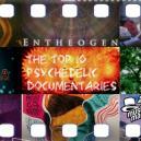 Die Top 10 der psychedelischen Dokumentationen